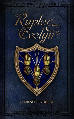 ruple & evelyn by Laurence Beveridge - books written by rock stars