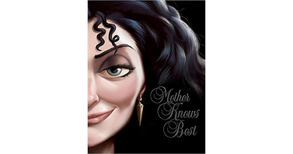 mother knows best disney villian disney books by serena valentino