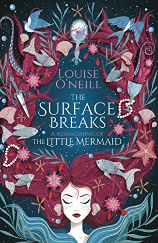 the surface breaks feminist retelling of the little mermaid by louise o'neill