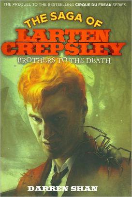 the saga of larten crepsley by darren shan vampire books