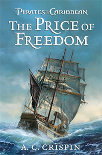 the price of freedon pirates of the caribbean by a.c. crispin