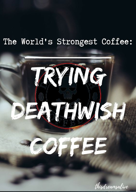 trying the world's strongest coffee. is deathwish coffee worth it?