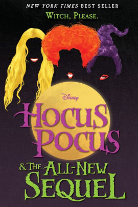Hocus Pocus and the All-New Sequel cover - the best halloween books list