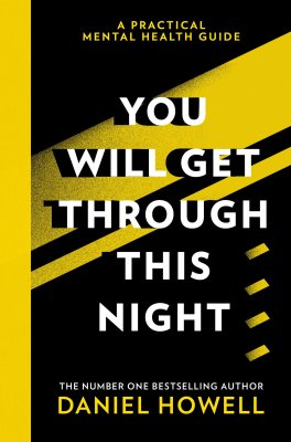 You Will Get Through This Night by Daniel Howell cover as part of best mental health books list