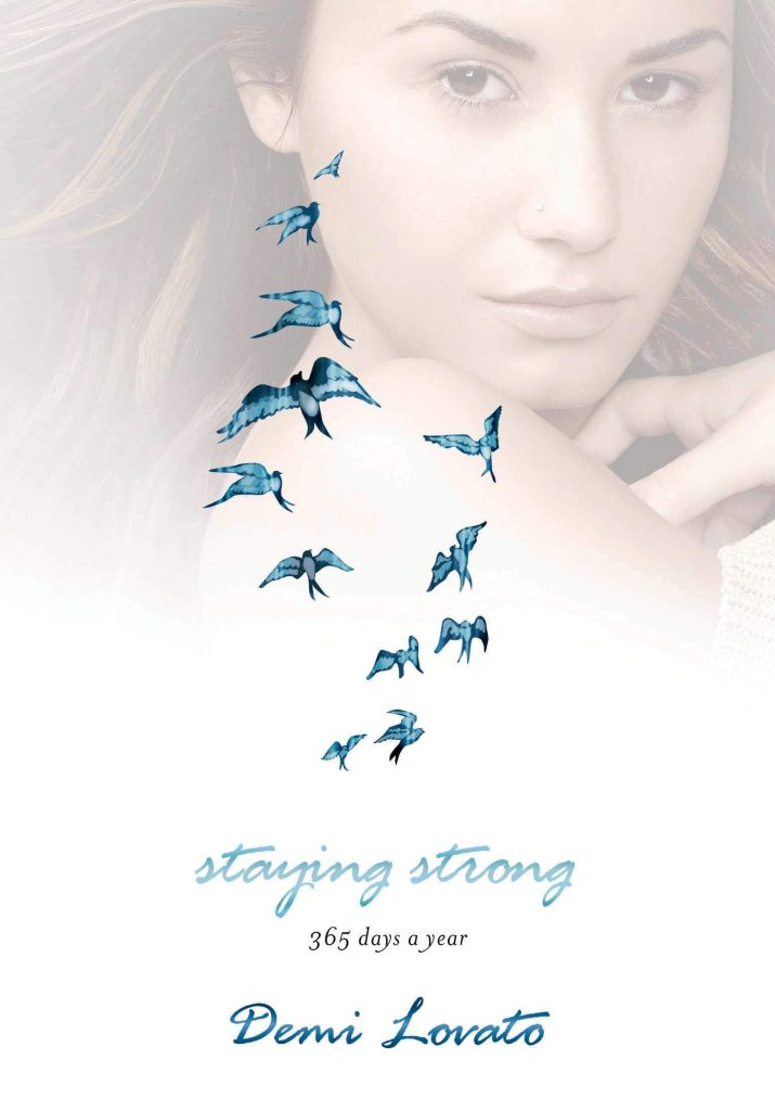 Staying Strong 365 Days A Year by Demi Lovato cover on the best mental health books list